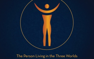 The Person Living in the Three Worlds